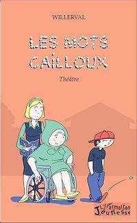Télécharger le livre : Les mots cailloux
