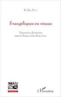 Télécharger le livre : Évangéliques en réseau