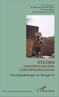 Télécharger le livre : Etudes ethnopsychiatrie ethnopsychanalyse