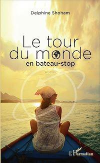 Télécharger le livre : Le tour du monde en bateau-stop