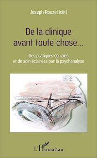 Télécharger le livre : De la clinique avant toute chose...