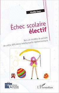 Télécharger le livre : Échec scolaire électif