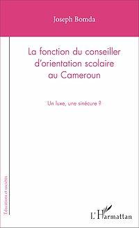 Télécharger le livre : La fonction du conseiller d'orientation scolaire au Cameroun