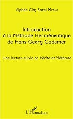 Télécharger cet ebook : Introduction à la Méthode Herméneutique de Hans-Georg Gadamer