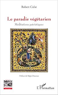 Télécharger le livre : Le paradis végétarien