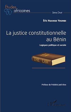 Téléchargez le livre :  La justice constitutionnelle au Bénin