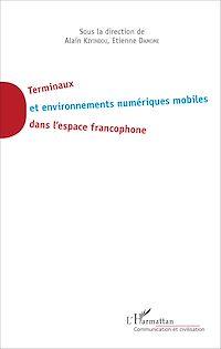 Télécharger le livre : Terminaux et environnement numériques mobiles dans l'espace francophone