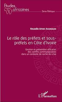 Télécharger le livre : Le rôle des préfets et sous-préfets en Côte d'Ivoire