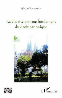 Télécharger le livre : Charité comme fondement du droit canonique