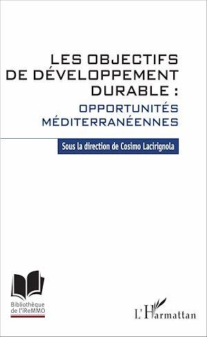 Téléchargez le livre :  Les objectifs de développement durable : opportunités méditerranéennes