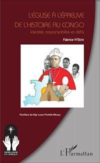 Télécharger le livre : L'église à l'épreuve de l'histoire au Congo