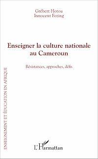 Télécharger le livre : Enseigner la culture nationale au Cameroun