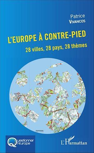 Téléchargez le livre :  L'Europe à contre-pied