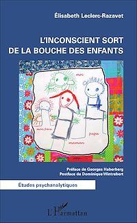 Télécharger le livre : L'inconscient sort de la bouche des enfants