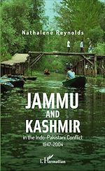 Télécharger cet ebook : Jammu and Kashmir in the Indo-Pakistani Conflict