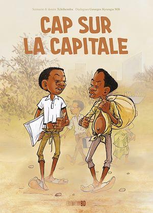 Téléchargez le livre :  Cap sur la capitale