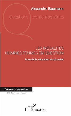 Téléchargez le livre :  Les inégalités hommes-femmes en question