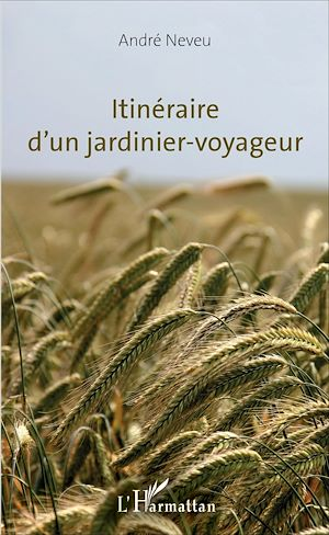 Téléchargez le livre :  Itinéraire d'un jardinier-voyageur