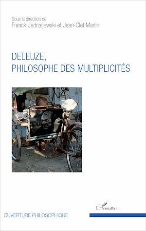 Téléchargez le livre :  Deleuze, philosophe des multiplicités