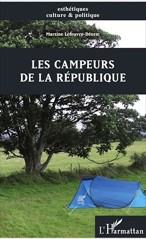 Téléchargez le livre :  Les campeurs de la République