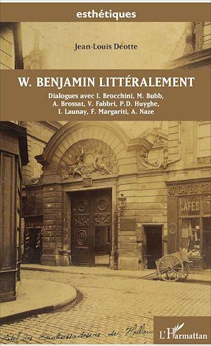 Téléchargez le livre :  W. Benjamin littéralement