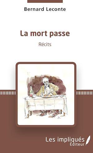 Téléchargez le livre :  La mort passe