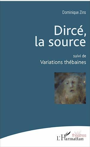 Téléchargez le livre :  Dircé, la source