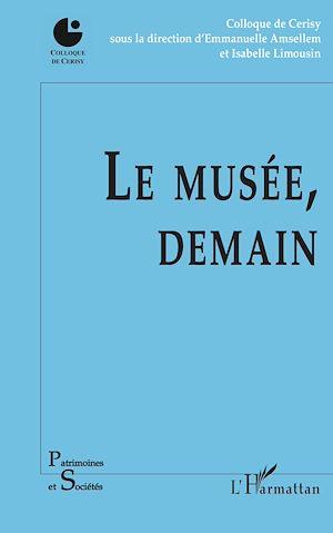 Téléchargez le livre :  Le musée, demain
