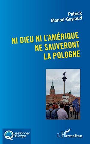 Téléchargez le livre :  Ni Dieu ni l'Amérique ne sauveront la Pologne