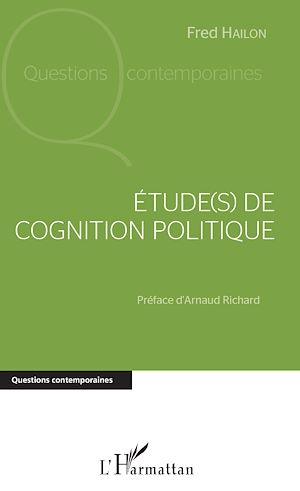 Téléchargez le livre :  Étude(s) de cognition politique