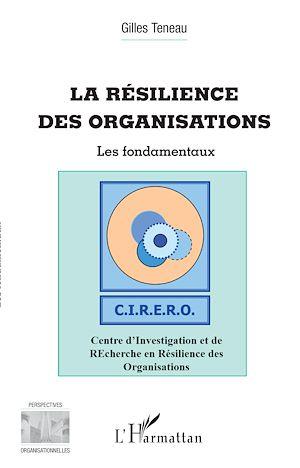 Téléchargez le livre :  La résilience des organisations