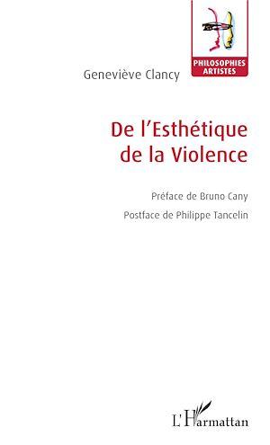 Téléchargez le livre :  De l'Esthétique de la Violence