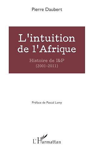 Téléchargez le livre :  L'intuition de l'Afrique