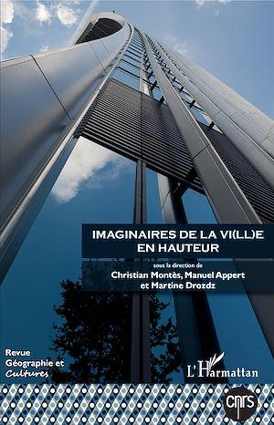 Téléchargez le livre :  Imaginaires de la vi(ll)e en hauteur