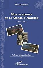 Télécharger le livre :  Mon parcours de la Corse à Nouméa