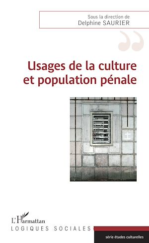Téléchargez le livre :  Usages de la culture et population pénale