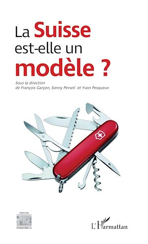 Téléchargez le livre :  La Suisse est-elle un modèle ?