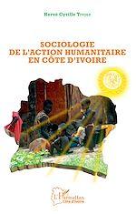 Télécharger le livre :  Sociologie de l'action humanitaire en Côte d'Ivoire