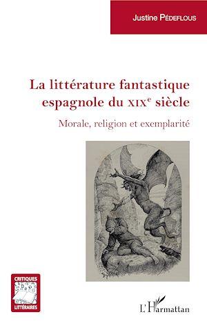 Téléchargez le livre :  La littérature fantastique espagnole du XIXe siècle