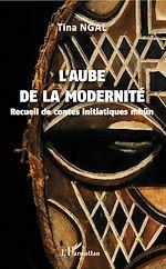 Télécharger le livre :  L'aube de la modernité