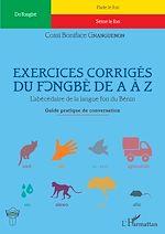 Télécharger le livre :  Exercices corrigés du fongbè de A à Z