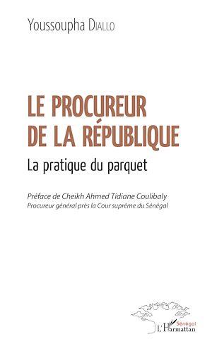 Téléchargez le livre :  Le procureur de la République