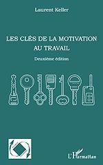 Télécharger le livre :  Les clés de la motivation au travail