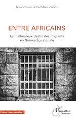 Télécharger le livre :  Entre africains