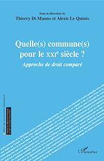 Télécharger le livre :  Quelle(s) commune(s) pour le XXIe siècle ?