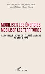 Télécharger le livre :  Mobiliser les énergies, mobiliser les territoires