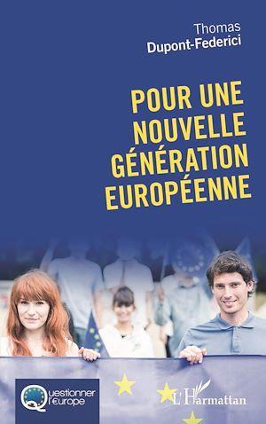 Téléchargez le livre :  Pour une nouvelle génération européenne