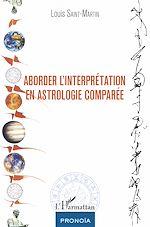 Télécharger le livre :  Aborder l'interprétation en astrologie comparée