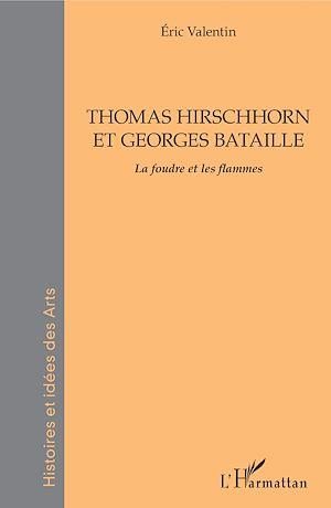 Téléchargez le livre :  THOMAS HIRSCHHORN ET GEORGES BATAILLE