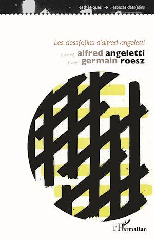 Téléchargez le livre :  Les dess(e)ins d'Alfred Angeletti